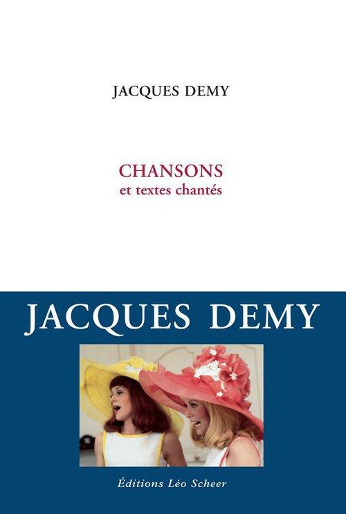 Chansons et textes chantés  - Jacques Demy