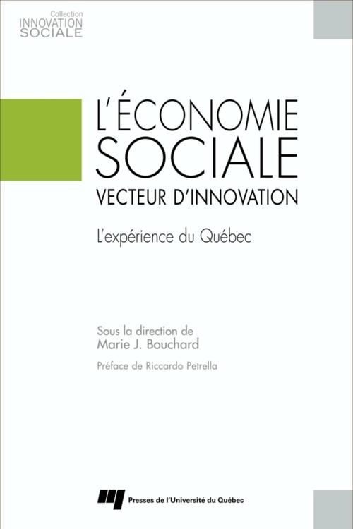 L'économie sociale , ecteur d innovation ; l'expérience du Québec
