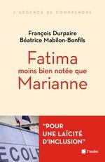 Fatima moins bien notée que Marianne...  - François Durpaire - Béatrice MABILON-BONFILS