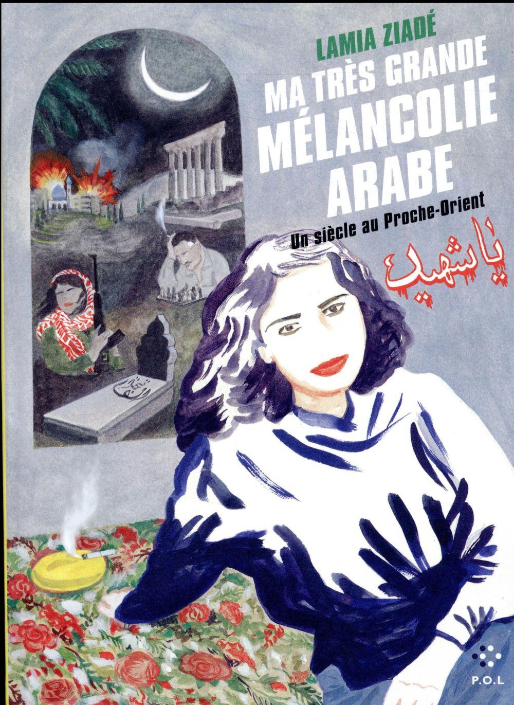 Ma Tres Grande Melancolie Arabe