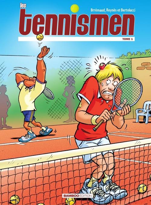 Les Tennismen - Tome 1  - Frédéric Brrémaud  - Mathieu Reynes  - Frédéric Brémaud  - Bernardo Bertolucci