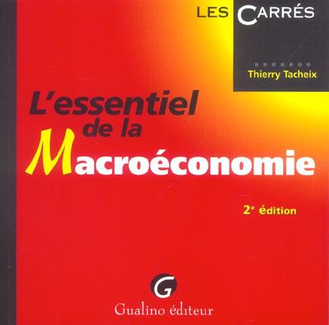 Essentiel de la macroeconomie 2e (l') (2e édition)