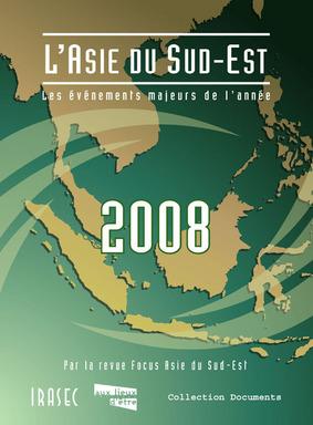 L'asie du sud-est 2008