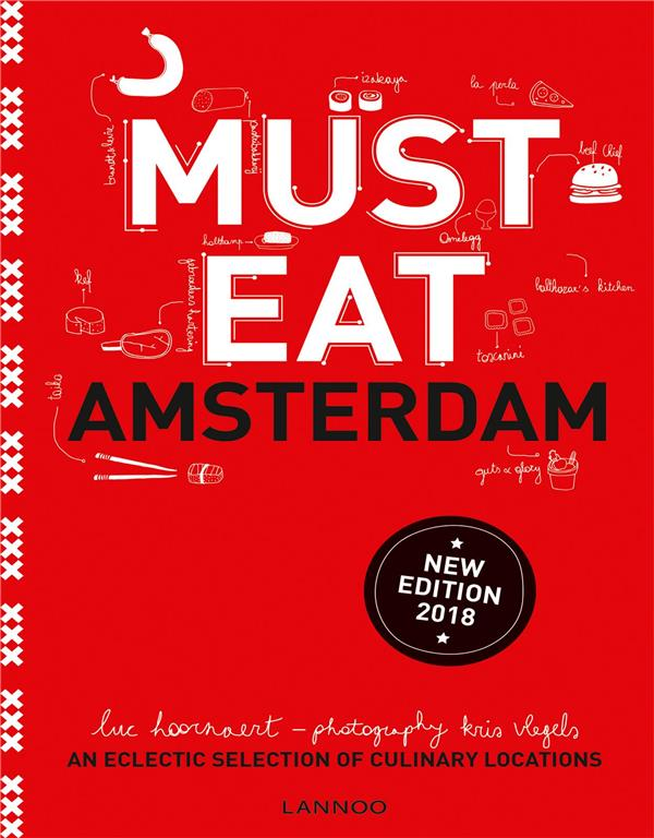 Must Eat Amsterdam ; an eclectic selection of culinary locations