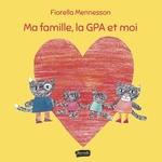 Ma famille, la GPA et moi  - Fiorella Mennesson - Mennesson Fiorella