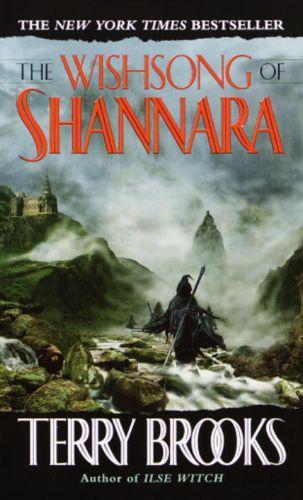 The Wishsong of Shannara (The Shannara Chronicles)  - Terry Brooks