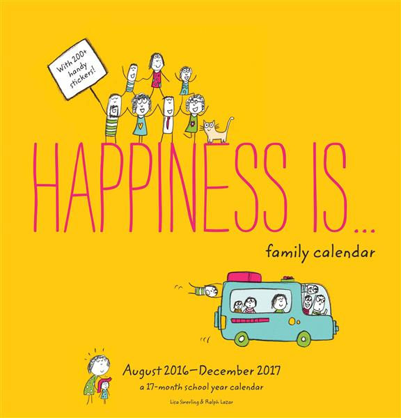 HAPPINESS IS...2017 FAMILY WALL CALENDAR - AUGUST 2016 - DECEMBER 2017