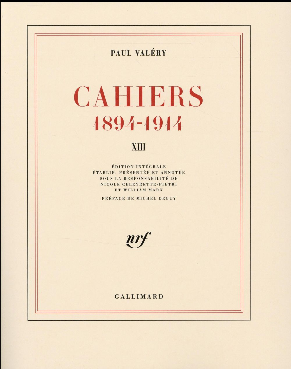 Cahiers t.13 ; 1894-1914