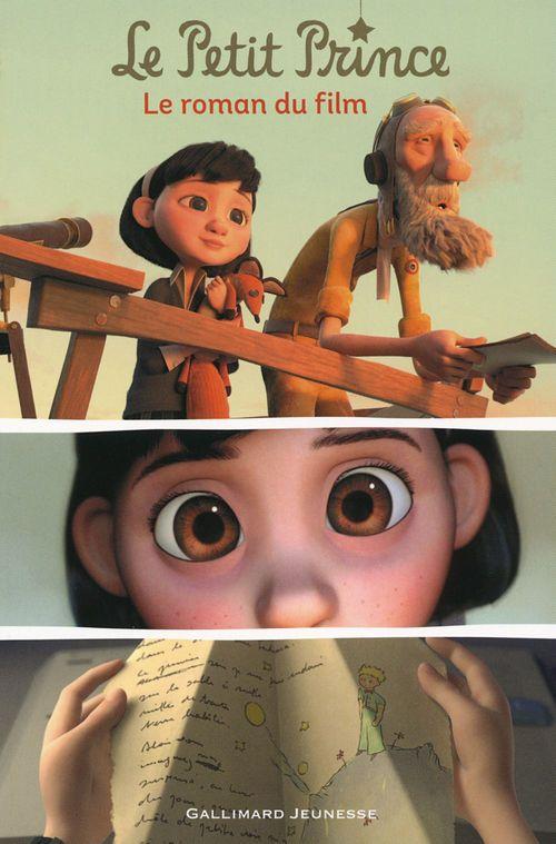 Le Petit Prince. Le roman du film