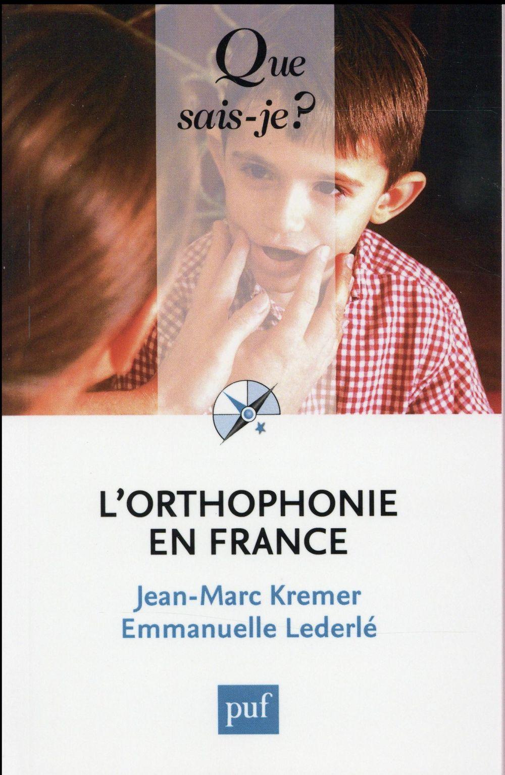 L'ORTHOPHONIE EN FRANCE (8E EDITION)