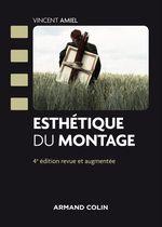 Vente Livre Numérique : Esthétique du montage (4e édition)  - Vincent Amiel