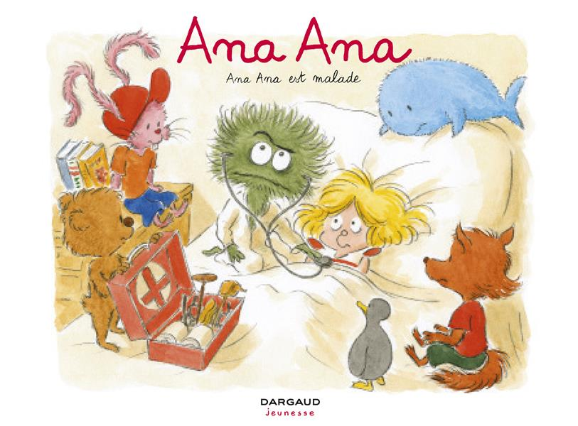 Ana Ana T.10 ; Ana Ana est malade