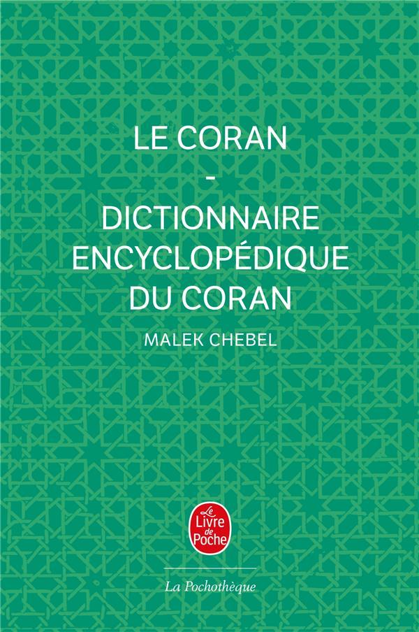 Le Coran avec dictionnaire encyclopédique du Coran