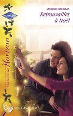 Vente EBooks : Retrouvailles à Noël (Harlequin Horizon)  - Michelle Douglas