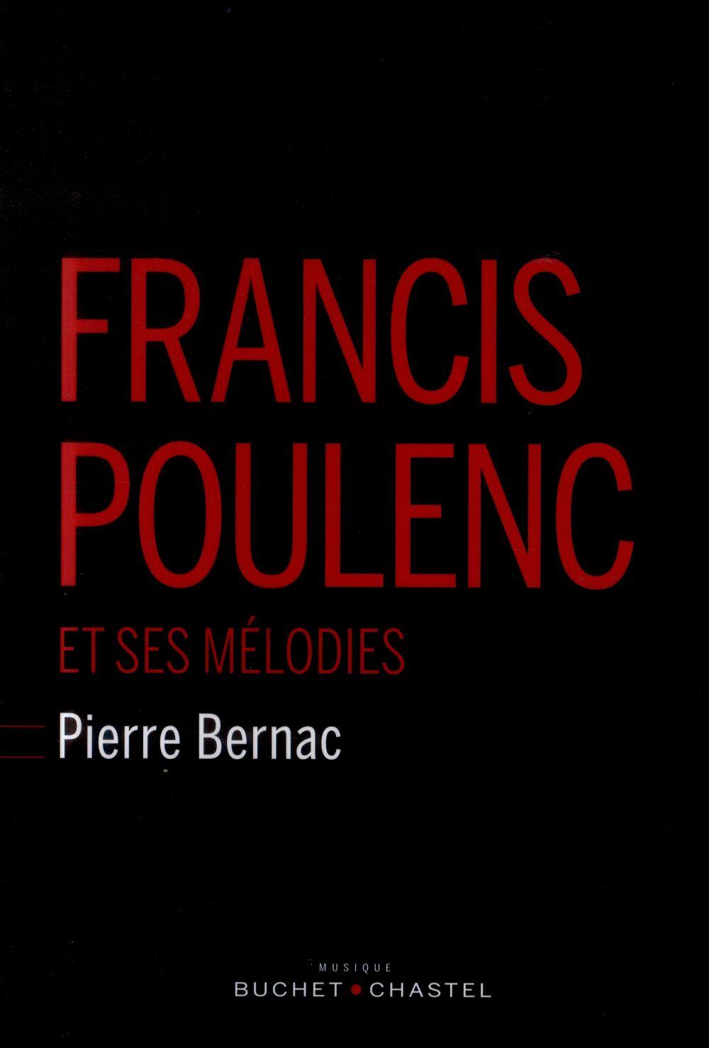 FRANCIS POULENC ET SES MELODIE