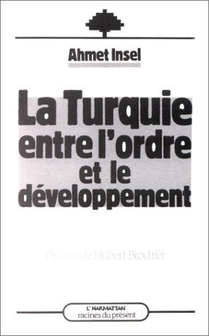 La Turquie entre l'ordre et le développement