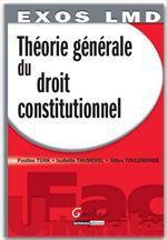 Vente Livre Numérique : Exos LMD. Théorie générale du droit constitutionnel - e édition  - Isabelle Thumerel - Gilles Toulemonde