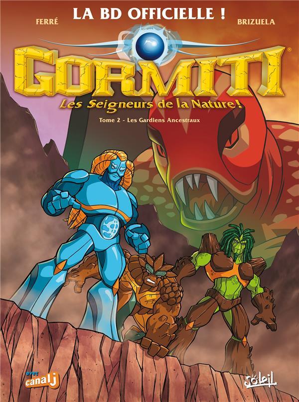 Gormiti ; l'ère de l'éclipse suprême T.2 ; les gardiens ancestraux