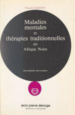 Vente Livre Numérique : Maladies mentales et thérapies traditionnelles en Afrique noire  - François LAPLANTINE