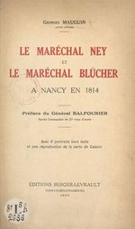 Le maréchal Ney et le maréchal Blücher à Nancy en 1814  - Georges Mauguin