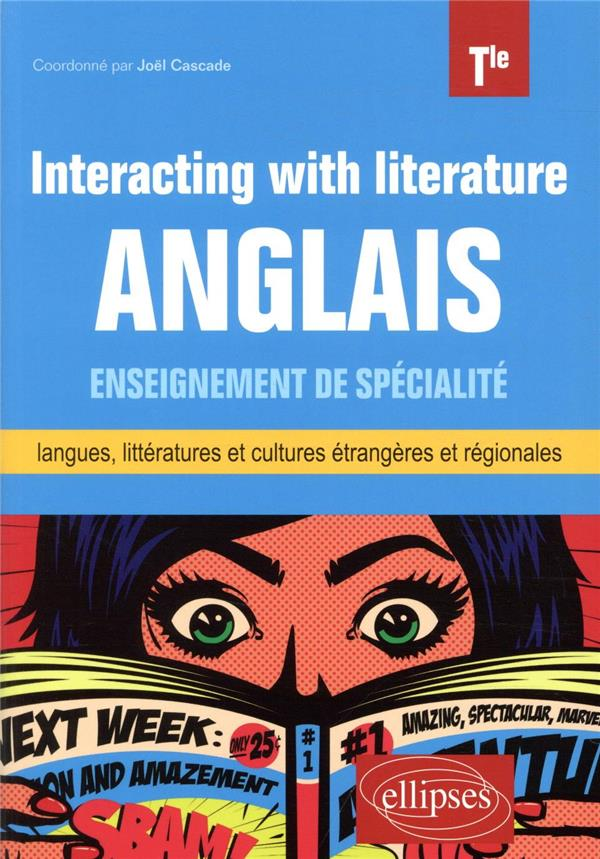 anglais enseignement de spécialité de langues, littératures et cultures étrangères et régionales ; terminale