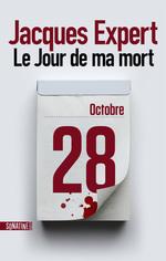 Vente EBooks : Le jour de ma mort  - Jacques Expert