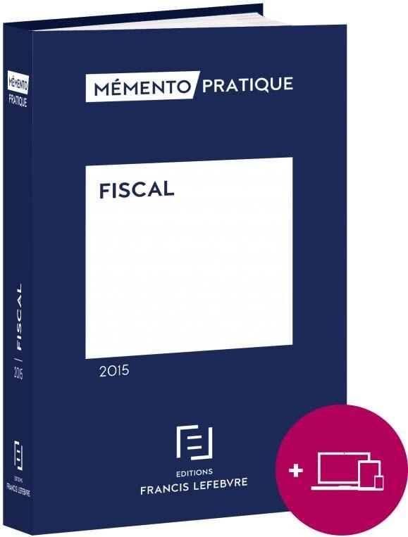 Memento Pratique ; Fiscal 2016