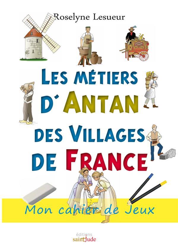 Les métiers d'antan des villages de France