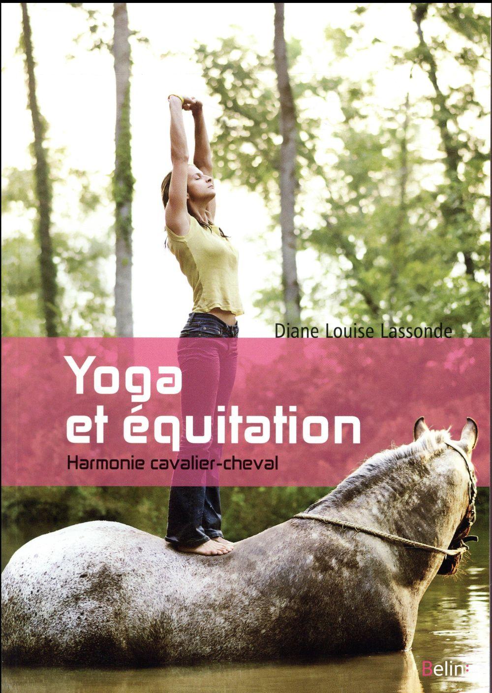 Yoga et équitation ; harmonie cavalier-cheval