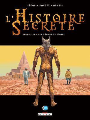 L'histoire secrète T.36 ; les 7 tours du diable