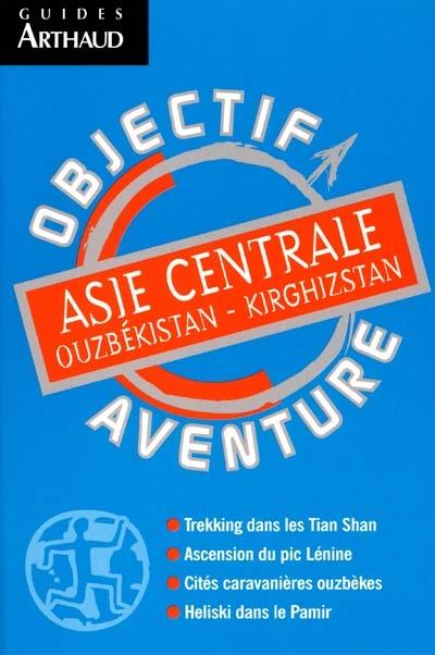 Asie centrale - ouzbekistan-kirghizstan