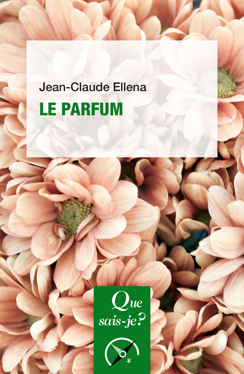 Vente EBooks : Le Parfum  - Jean-Claude Ellena