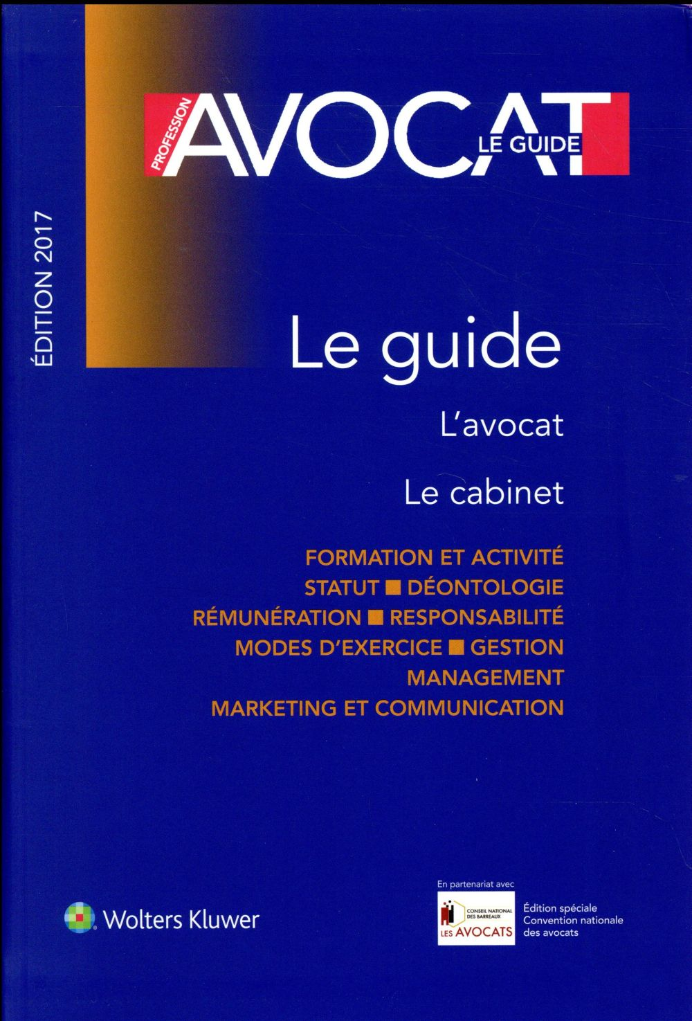 Profession avocat ; le guide ; édition 2017