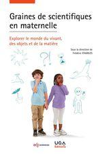 Vente Livre Numérique : Graines de scientifiques en maternelle ; explorer le monde du vivant, des objets et la matière  - Collectif