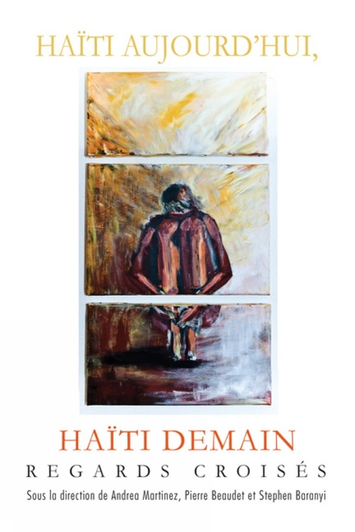 Haiti aujourd'hui, haiti demain : regards croises