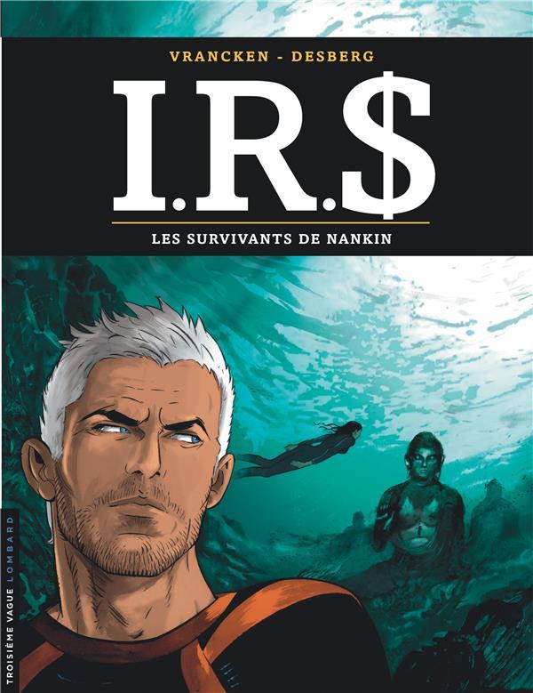 I.R.$ T.14 ; Les Survivants De Nankin