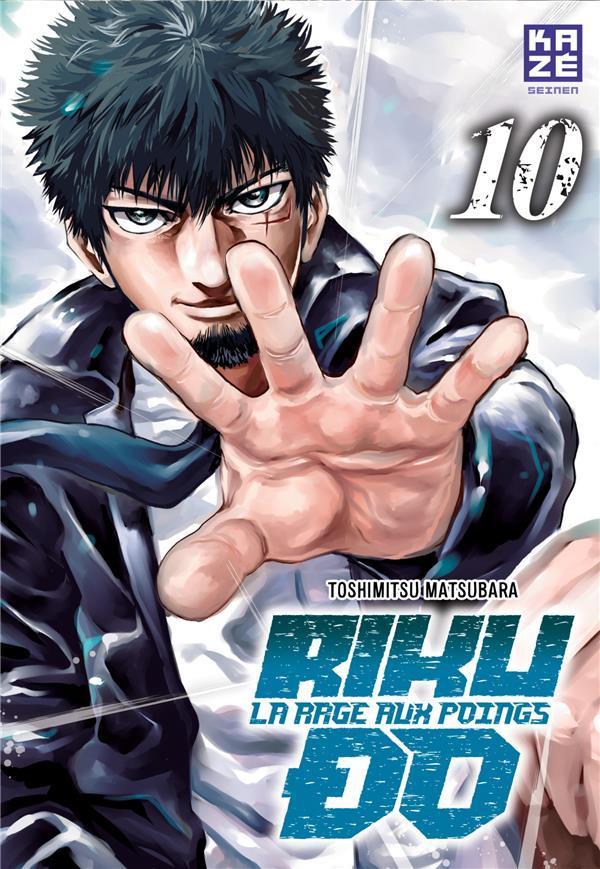 Riku-Do ; La Rage Aux Poings T.10