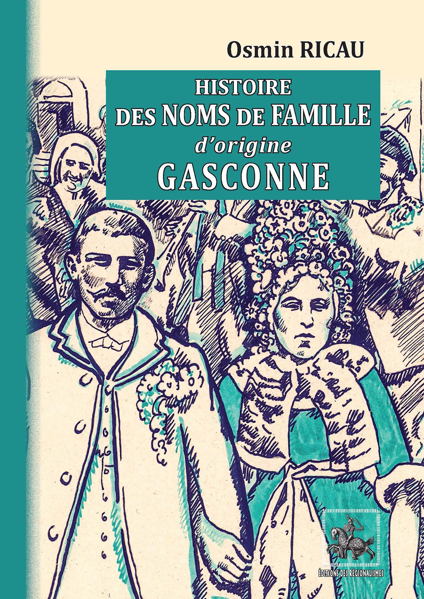 Histoire des noms de famille d'origine gasconne