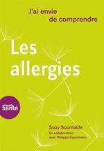Vente Livre Numérique : J'ai envie de comprendre... Les allergies  - Suzy Soumaille - Philippe Eigenmann