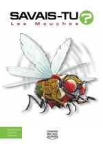 Vente Livre Numérique : SAVAIS-TU ? ; les mouches  - Alain M. Bergeron - Sampar - Michel Quintin