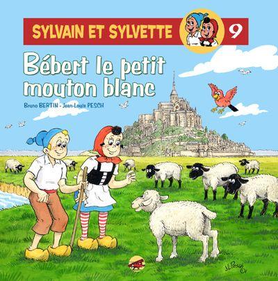 Sylvain et Sylvette T.8 ; Bébert le petit mouton blanc
