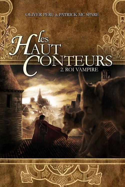 Les haut conteurs t.2 ; roi vampire