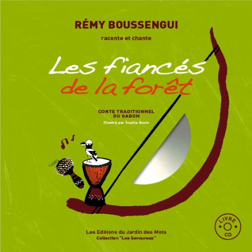Les fiancés de la forêt ; contes traditionnels du Gabon