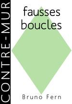 Vente EBooks : Fausses boucles  - Bruno Fern