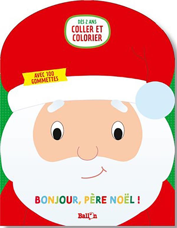 Coller et colorier ; bonjour Père Noël!