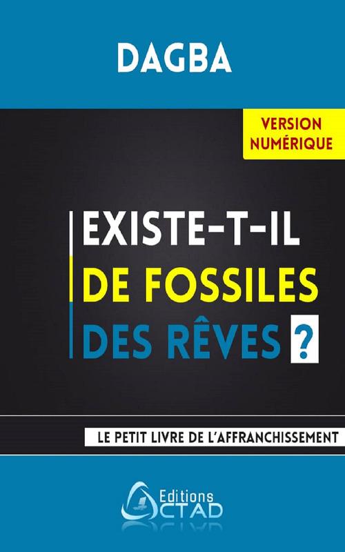 Existe-t-il de fossiles des rêves ?