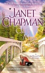 Call It Magic  - Janet Chapman