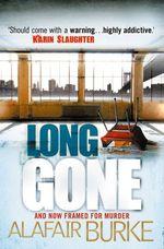 Vente Livre Numérique : Long Gone  - Alafair Burke