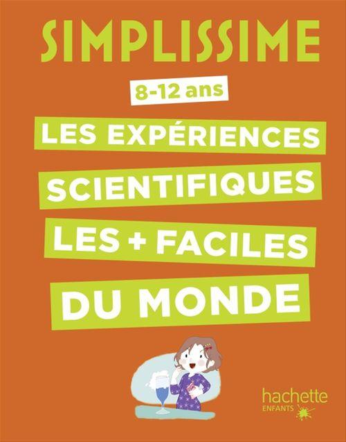 Simplissime ; le livre des expériences scientifiques le plus facile du monde