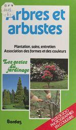 Vente Livre Numérique : Arbres et arbustes  - Christian Pessey - Marcel Guedj